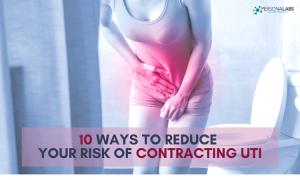 10 Ways to Reduce Your Risk of Contracting UTI