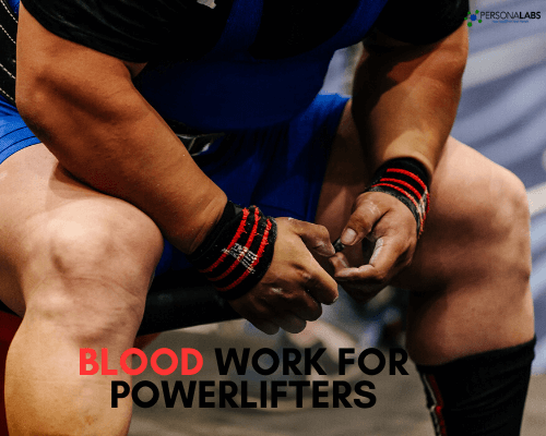 blood work for power lifters