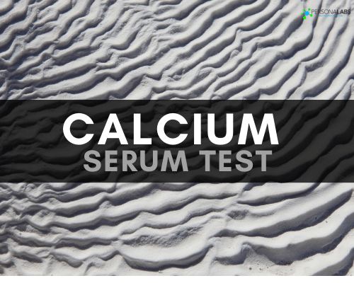 Calcium Serum